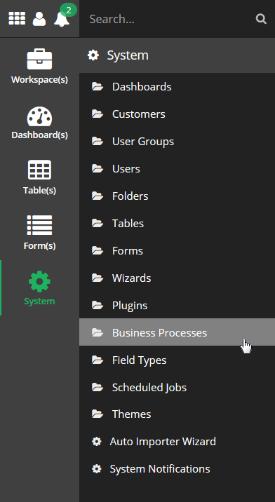 Open the System Tool menu and select the Business Processes system tool.