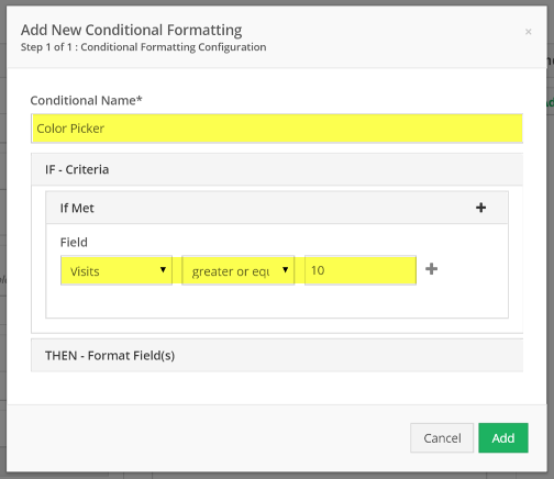 "Name your condition, add criteria, and select ""THEN - Format Field(s)"""