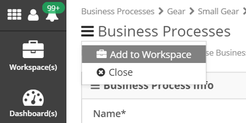 "In the Business Process settings, select the large ""sandwich"", and click Add to Workspace"
