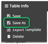 Click 'Save As' in the Sandwich menu to copy the table to a new folder with your method of choice.