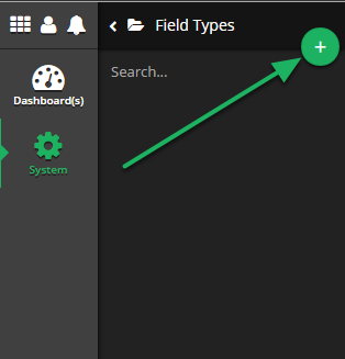 Click the New Field Type button (+)