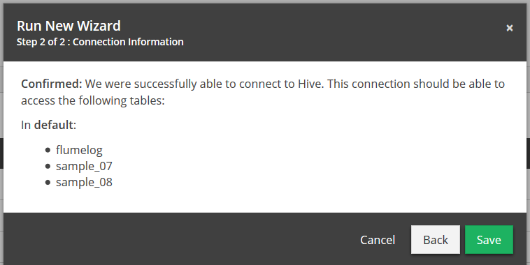 You will receive the confirmation modal showing the files contained withing the Hive server.