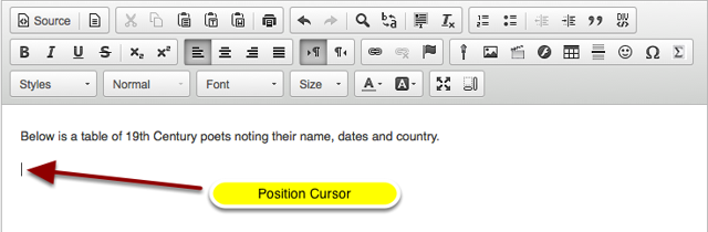 Position your cursor in the text box where you want the table to display.