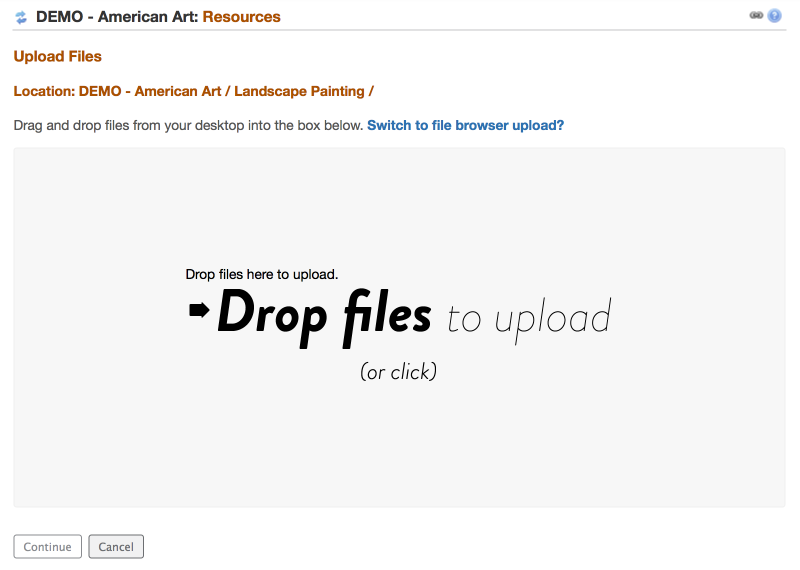 "Drag and drop the files to the ""Drop Files"" box OR click in the box to display your computer file locator."