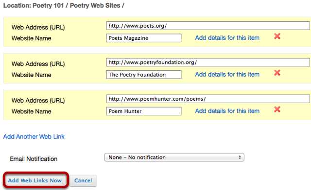 "You can add as many web links as you want. When finished, click ""Add Web Links Now""."