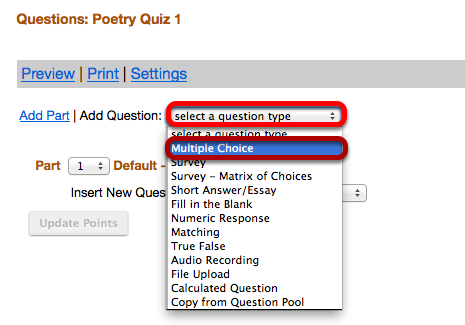 "Use the ""Select a question type"" dropdown box to select the Multiple Choice question type."