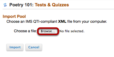 Click Browse, then locate the .xml file on your computer and click Open.