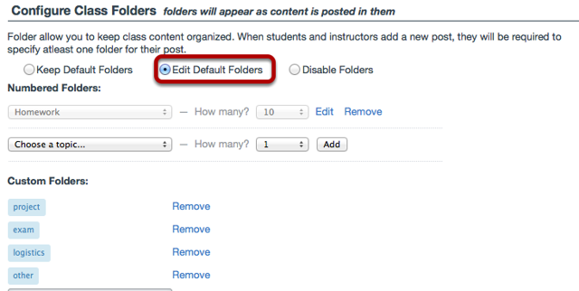 Scroll down to Configure Class Folders, then select Edit Default Folders.