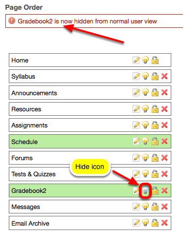 To hide a tool button from students, click the Hide icon for the tool.