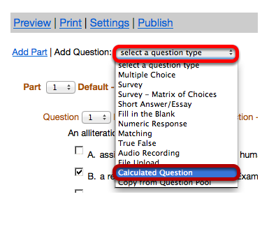 "Use the ""Select a question type"" dropdown box to select the Calculated Question type."