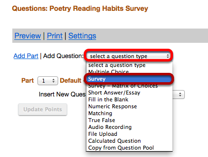 "Use the ""Select a question type"" dropdown box to select the Survey type."