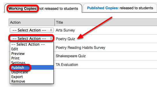When ready to publish, under the Working Copies tab, for the selected assessment, click Select Action / Publish.