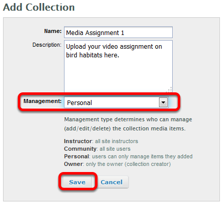 Select Personal as the Collection Management type, then click Save.