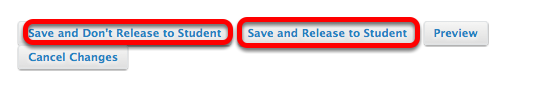 "Option 1 - Grading - Click ""Save and Release"" or ""Save and Don't Release"""