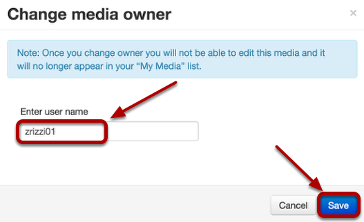 Enter the name of the user you want to transfer ownership of the video, then click Save