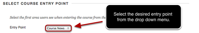 Image of #2 Select Course Entry Point with the entry point outlined with a red circle and a note reading: Select the desired entry point from the dropdown menu.