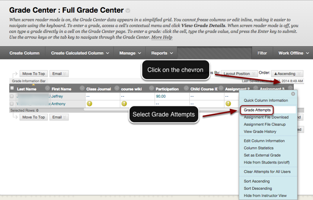 Image of the Full Grade Center with an arrow pointing to the chevron in the column header with instructions to click on the chevron header. A menu is shown on screen with the Grade Attempts button outlined in a red circle with an arrow pointing to it.  Instructions indicate to select Grade Attempts.