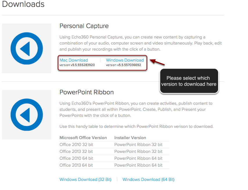 """Image of the Echo 360 Downloads page showing links for Personal Capture and the Powerpoint Ribbon. Under Personal Capture, the Mac Download and Windows Download links are outlined with a red circle with an arrow pointing to the circle. Instructions indicate to """"Please select which version to download here."""""""