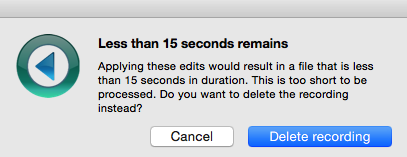 A warning from the software that the video is less than 15 seconds