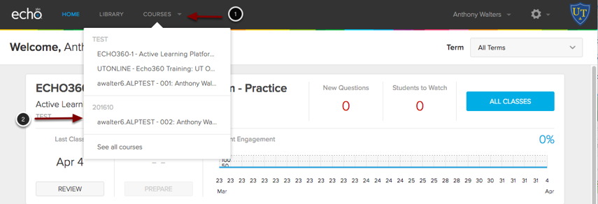 Image of the Echo 360 Active Learning Platform showing the following annotations: 1.Click on the Courses link at the top of the screen.2.Select the course you wish to work with.