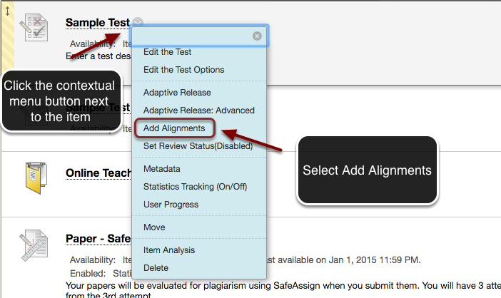 Image of a content item with an arrow pointing to the contextual menu button to the right of the item name, with instructions to click on the contextual menu button. A menu is shown on screen, with an arrow pointing to the Add Alignments option, with instructions indicating to click on Add Alignments.