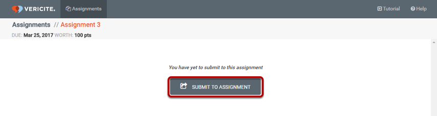On the Assignment Submission page, click the Submit to Assignment button.