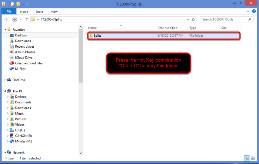 "14. Left click on the Splits Folder so it highlights and press ""Ctrl + C""."