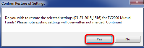 24. Click Yes to Confirm Restore of Settings.