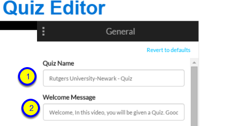 Add a Quiz Name and a Welcome Message for your quiz.