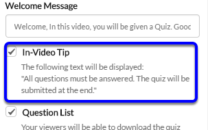 """Check off the box next to In-Video Tip if you would like the """"required question"""" text to appear."""