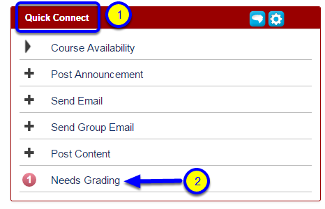 Look for the Quick Connect module and click on Needs Grading.