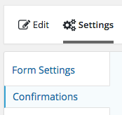 Gravity Forms: Settings > Confirmations