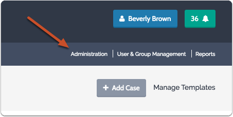 "-or- Click on ""Administration"" from the navigation menu in the upper right of most screens in the program"