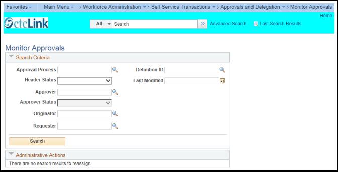 Monitor Approvals Search Criteria