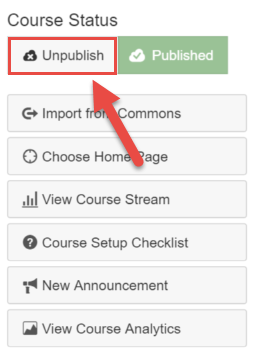 Choose the unpublish button under course status.