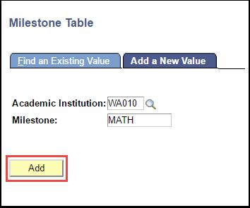 Milestone Table - Add a New Value tab