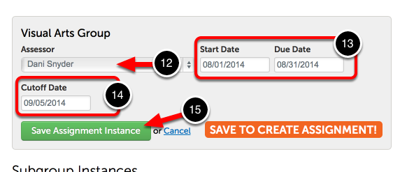 Step 4: Select Dates and Save Assignment