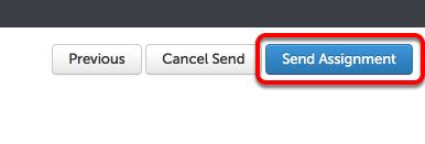 Step 8: Send Assignment