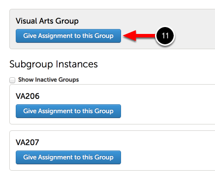 Step 3: Give Assignment to Group or Subgroup