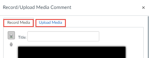 Select recording type, either record media or upload media.