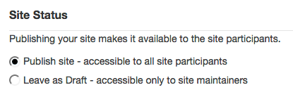 Select your Site Status.
