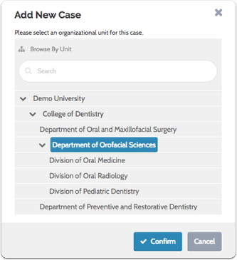 "Select a unit for the case and click ""Confirm"""