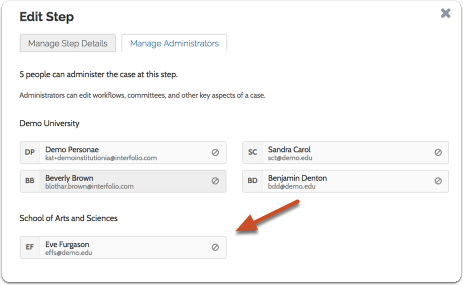"Open the ""Manage Administrators"" tab to view the Administrators who will have access to the case at this step"