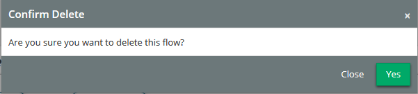 Confirm you wish to remove the flow.