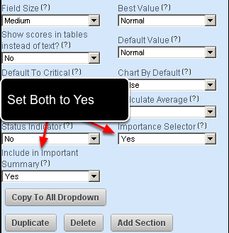"""1.5 If you want the dropdown field AND any additional fields to pull through to the Important Summary, you need to enable the """"Importance Selector"""" AND the """"Include in Important Summary"""" Settings"""
