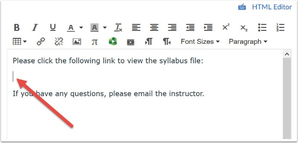 Place your cursor in the editor where you want the link to your file to appear.