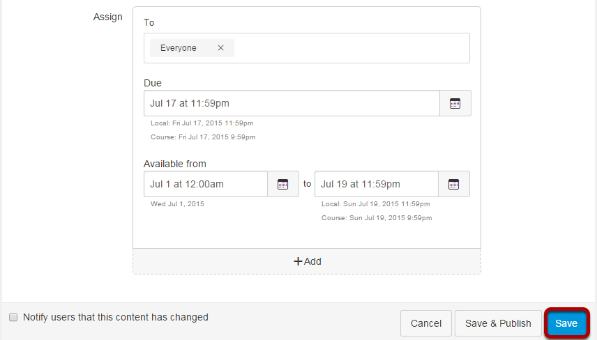Set the assignment availability (optional), and click Save.