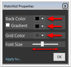 3. You can edit the background color of the WatchList window, apply a gradient color,  edit the color of the WatchList grid, and decrease or increase the font size.