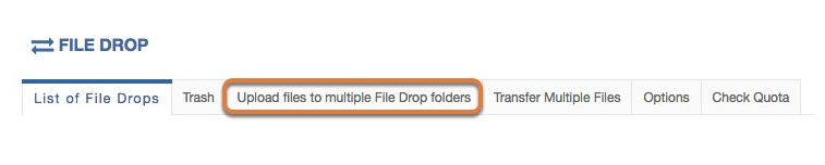 Click Upload files to multiple File Drop folders.