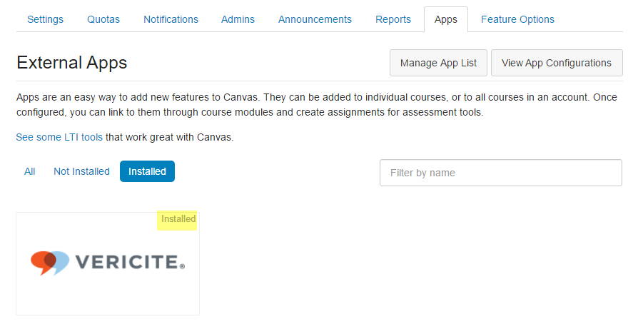 VeriCite has now been added to your Canvas instance and will appear in the list of Installed External Apps.